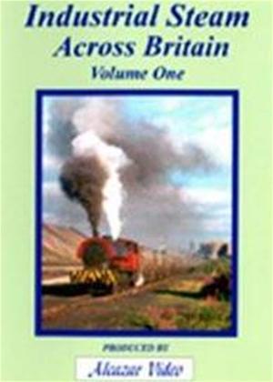 Rent Industrial Steam Across Britain: Vol.1 Online DVD Rental