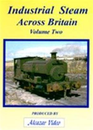 Rent Industrial Steam Across Britain: Vol.2 Online DVD Rental