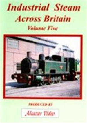 Rent Industrial Steam Across Britain: Vol.5 Online DVD Rental