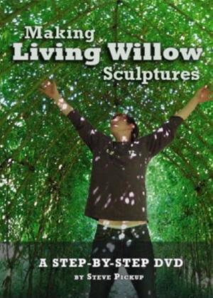 Rent Making Living Willow Sculptures Online DVD Rental