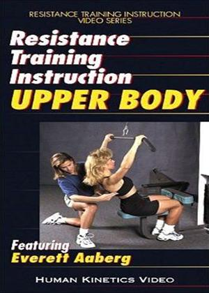 Rent Resistance Training Instruction: Upper Body Online DVD Rental