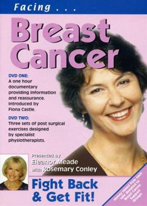 Rent Facing Breast Cancer: Fight Back and Get Fit Online DVD Rental
