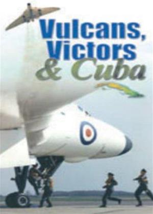 Vulcans, Victors and Cuba Online DVD Rental