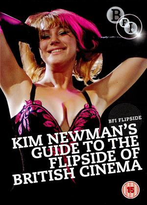 Rent Kim Newman's Guide to the Flipside of British Cinema Online DVD Rental