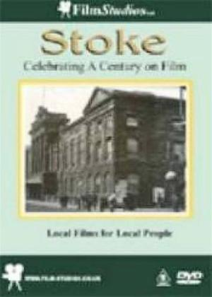 Rent Stoke: Celebrating a Century on Film Online DVD Rental