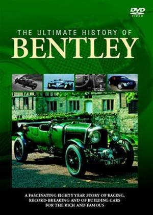 The Ultimate History of Bentley Online DVD Rental