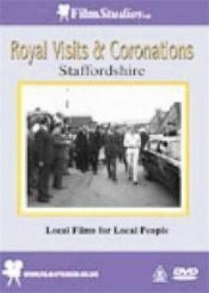 Rent Royal Visits and Coronations: Staffordshire Online DVD Rental