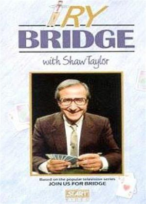 Try Bridge with Shaw Taylor Online DVD Rental