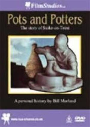 Rent Pots and Potters: The Story of Stoke on Trent Online DVD Rental