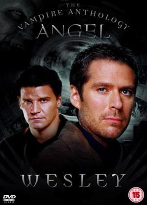 Rent Angel: The Vampire Anthology: Wesley Online DVD Rental