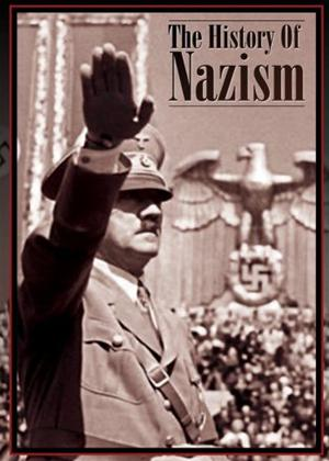 Rent The History of Nazism Online DVD Rental