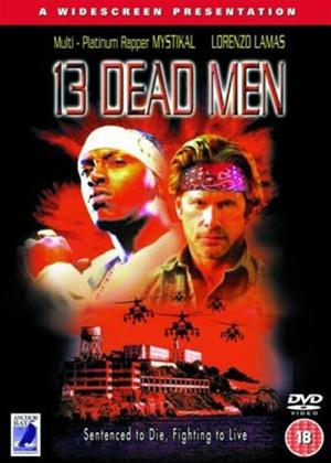 Rent 13 Dead Men Online DVD Rental