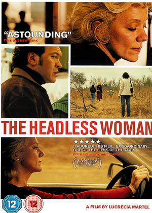 Rent The Headless Woman (aka La Mujer Sin Cabeza) Online DVD Rental