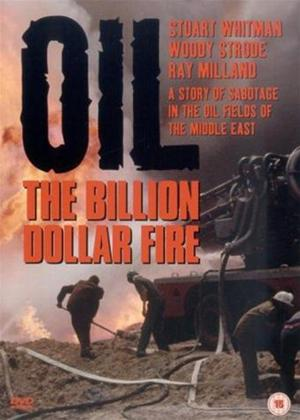 Rent Oil: The Billion Dollar Fire Online DVD Rental