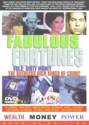 Rent Fabulous Fortunes: Vol.3: Dirty Money Online DVD Rental