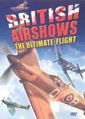Rent British Airshows: The Ultimate Flight Online DVD Rental