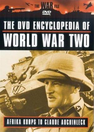 Rent Encyclopaedia of World War 2: Vol.1: Afrika Korps to Claude Auchinleck Online DVD Rental