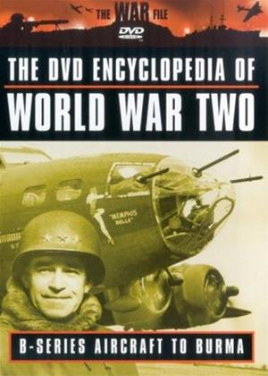Rent Encyclopaedia of World War 2: Vol.2: B Series Aircraft to Burma Online DVD Rental