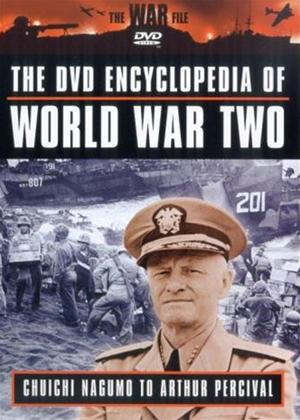 Rent Encyclopaedia of World War 2: Vol.8: Chuichi Nagumo to Arthur Percival Online DVD Rental