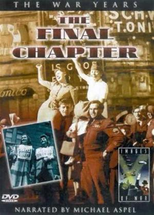 Rent The War Years: The Final Chapter Online DVD Rental