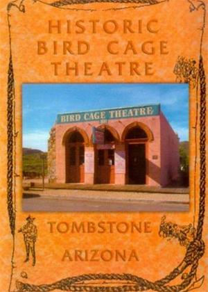 Rent Historic Bird Cage Theatre Online DVD Rental