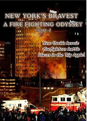 Rent New York's Bravest: A Firefighting Odyssey: Part 1 Online DVD Rental