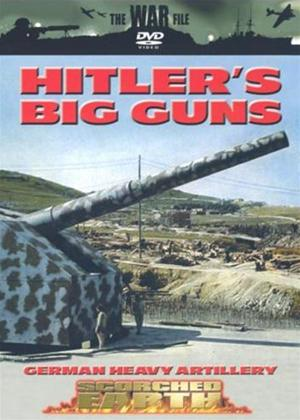 Scorched Earth: Hitler's Big Guns Online DVD Rental