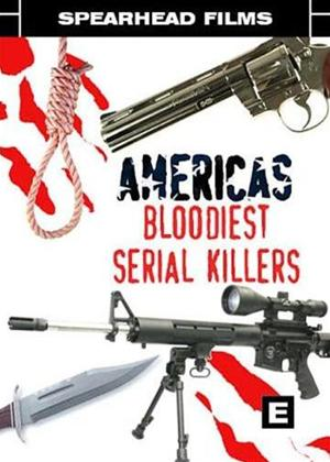 Rent America's Bloodiest Serial Killers Online DVD Rental