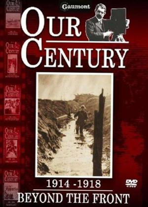 Our Century: 1914-1918: Beyond the Front Online DVD Rental