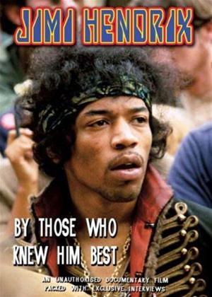 Jimi Hendrix: By Those Who Knew Him Best Online DVD Rental
