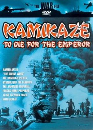 Rent Kamikaze: To Die for the Emperor Online DVD Rental
