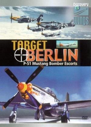 Rent Target Berlin: P-51 Mustang Bomber Escorts Online DVD Rental