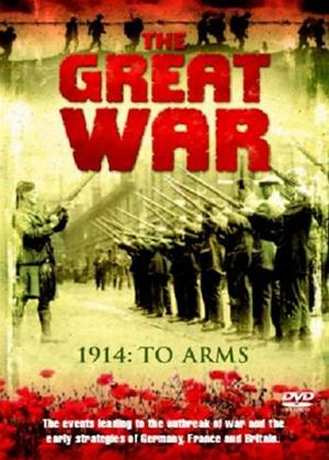 The Great War: 1914: To Arms Online DVD Rental