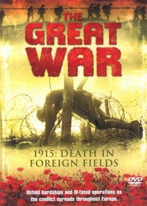 The Great War: 1915: Death in Foreign Fields Online DVD Rental
