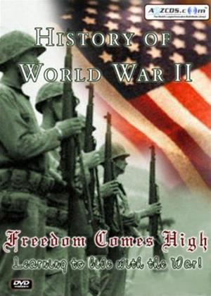 Rent History of World War 2: Freedom Comes High Online DVD Rental