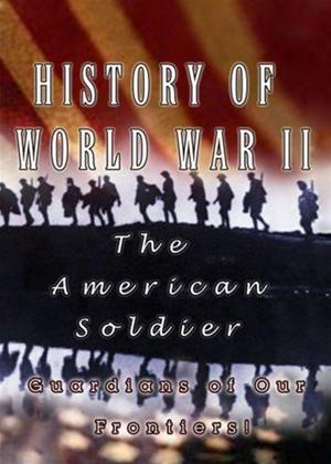 Rent History of World War 2: The American Soldier Online DVD Rental