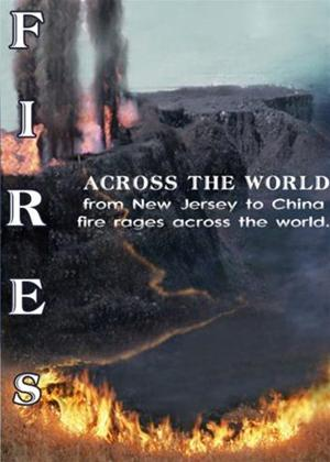 Fires Across the World! Online DVD Rental
