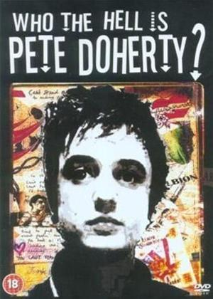 Who the Hell Is Pete Doherty? Online DVD Rental