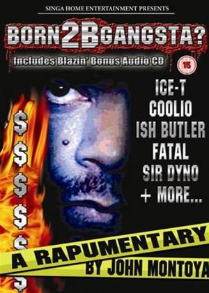 Rent Born 2B Gangsta Online DVD Rental