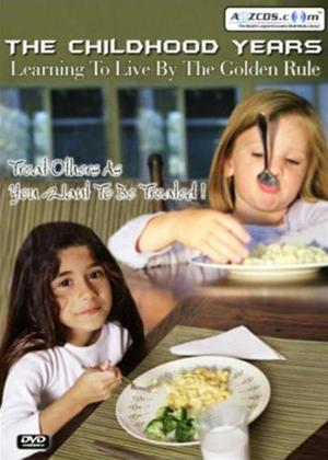 The Childhood Years: Learning to Live by the Golden Rule Online DVD Rental