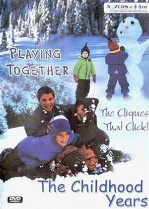 Rent The Childhood Years: Playing Together Online DVD Rental