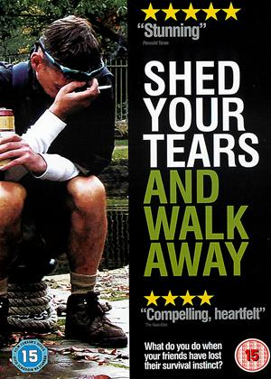 Rent Shed Your Tears and Walk Away Online DVD Rental