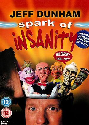 Jeff Dunham: Spark of Insanity Online DVD Rental