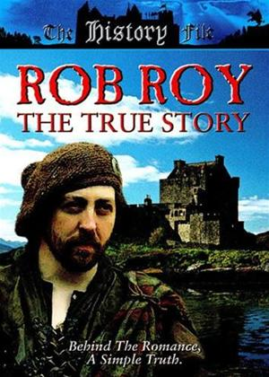 Rob Roy: The True Story Online DVD Rental