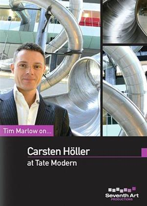 Rent Tim Marlow on Carsten Holler at Tate Modern Online DVD Rental