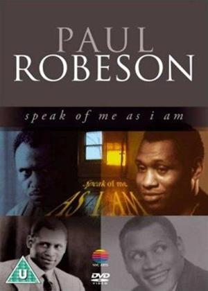 Rent Paul Robeson: Speak of Me as I Am Online DVD Rental