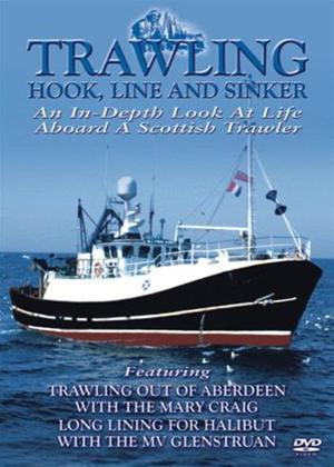 Rent Trawling Hook, Line and Sinker: Indepth Look at Life Aboard a Scottish Trawler Online DVD Rental