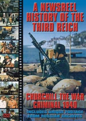 Rent Newsreel History of the Third Reich: Churchill the War Criminal Online DVD Rental