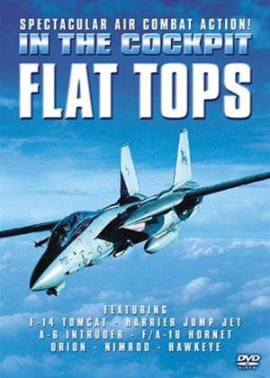 In the Cockpit: Flat Tops Online DVD Rental