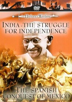 Rent India: The Struggle for Independence / The Spanish Conquest of Mexico Online DVD Rental